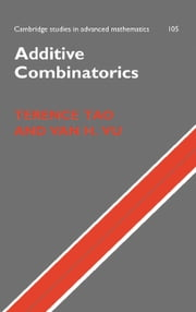 Additive Combinatorics ebook by Terence Tao,Van H. Vu