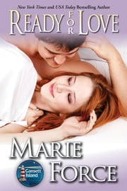 Ready for Love ebook by Marie Force