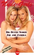 Big Boobs Babes, Sue and Sandra Naked ebook by Angel Delight