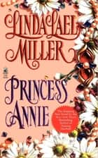 Princess Annie ebook by Linda Lael Miller