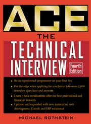 Ace the Technical Interview ebook by Rothstein-Rothstein