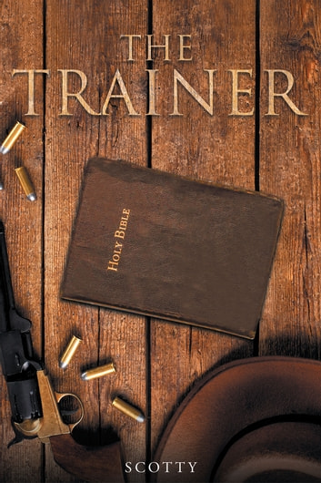 The Trainer ebook by Scotty
