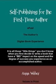 ePub! The Author's Digital Book Experience ebook by Anna Weber
