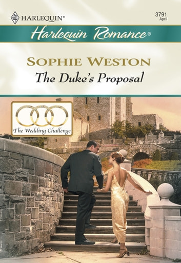 The Duke's Proposal (Mills & Boon Cherish) ebook by Sophie Weston