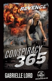 Conspiracy 365 #13 - Revenge ebook by Gabrielle Lord
