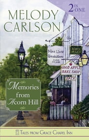 Memories from Acorn Hill ebook by Melody Carlson