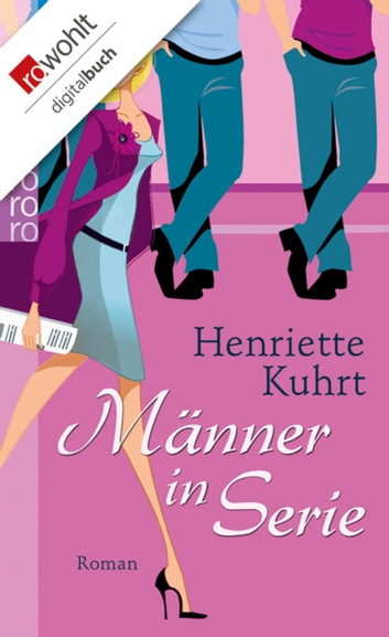 Männer in Serie ebook by Henriette Kuhrt
