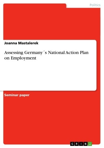Assessing Germany´s National Action Plan on Employment ebook by Joanna Mastalerek