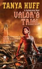 Valor's Trial ebook by Tanya Huff