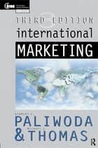 International Marketing ebook by Stanley Paliwoda, Michael Thomas