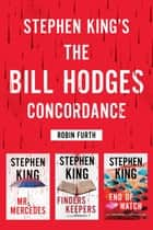 Stephen King's The Bill Hodges Trilogy Concordance ebook by Robin Furth