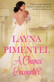 A Chance Encounter ebook by Layna Pimentel