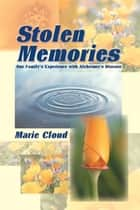 Stolen Memories ebook by Marie Cloud