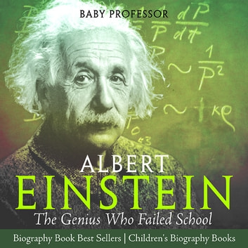 the interesting life of the genius albert einstein Einstein: a life of genius (the true story of albert einstein) (historical biographies of famous people) - kindle edition by alexander kennedy download it once and.