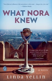 What Nora Knew ebook by Linda Yellin