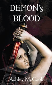 Demon's Blood (Emily Book 3) ebook by Ashley McCook