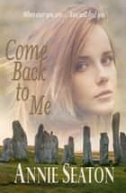 Come Back to Me ebook by