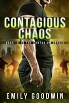 Contagious Chaos ebook by