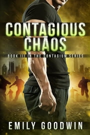 Contagious Chaos ebook by Emily Goodwin