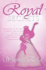Royal Secrets of the Winning Edge - Inner Beauty ebook by Joanna Lee Coleman