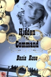 Hidden Command ebook by Basia Rose