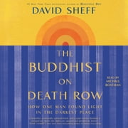 The Buddhist on Death Row - How One Man Found Light in the Darkest Place audiobook by David Sheff