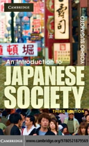 An Introduction to Japanese Society ebook by Sugimoto, Yoshio