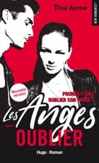 Les anges - tome 1 Oublier ebook by Tina Ayme