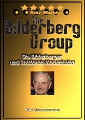 Der Bilderberg Report 2012 - Die Trilaterale Kommission ebook by Karl Laemmermann