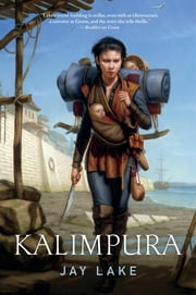 Kalimpura ebook by Jay Lake