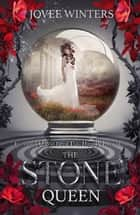 The Stone Queen ebook by Jovee Winters