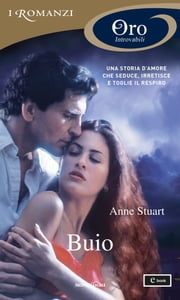 Buio (I Romanzi Oro) ebook by Anne Stuart