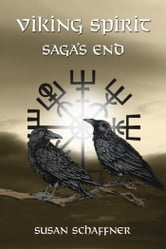 Viking Spirit - Saga's End ebook by Susan Schaffner