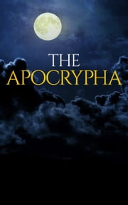 The Apocrypha (King James) ebook by King James Bible