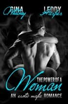 The Power of a Woman - A Mafia Erotic Romance ebook by Gina Whitney, Leddy Harper