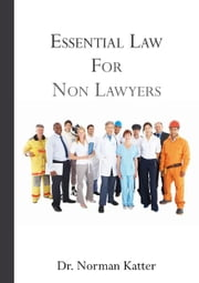 Essential Law for Non Lawyers ebook by Norman Katter