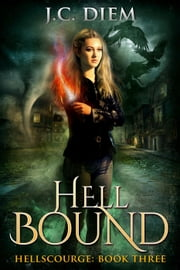 Hell Bound - Hellscourge, #3 ebook by J.C. Diem