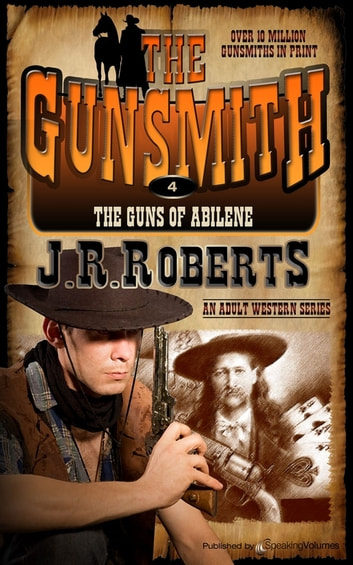 The Guns of Abilene ebook by J.R. Roberts