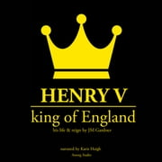 Henry V, King of England Audiolibro by JM Gardner