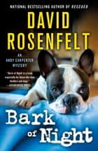Bark of Night ebook by David Rosenfelt
