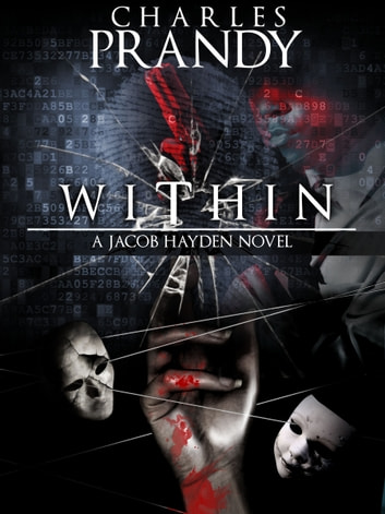 Within - A Detective Series of Crime and Suspense Thrillers ebook by Charles Prandy