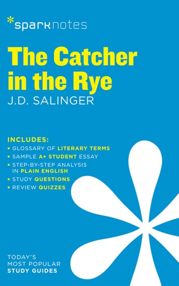 Descriptive Essay On The Beach The Catcher In The Rye Sparknotes Literature Guide Ebook By Sparknotesjd  Salinger Argumentative Essay Teenage Pregnancy also Vincent Van Gogh Essay The Catcher In The Rye Sparknotes Literature Guide Ebook By  Christian Essay