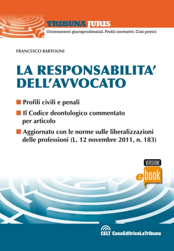 La responsabilità dell'avvocato ebook by Francesco Bartolini
