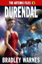 Durendal ebook by Bradley Warnes