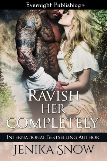 Ravish Her Completely ebook by Jenika Snow