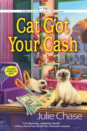 Cat Got Your Cash - A Kitty Couture Mystery ebook by Julie Chase
