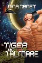 Tiger of Talmare ebook by Nina Croft