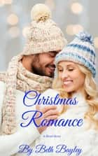 Christmas Romance - A Short Story - Stories from Bryn Mawr, #1 ebook by Beth Bayley