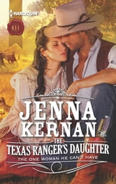 The Texas Ranger's Daughter ebook by Jenna Kernan
