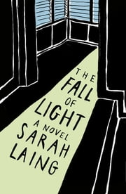 The Fall of Light ebook by Sarah Laing